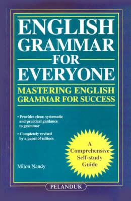 English Grammar for Everyone: Mastering English Grammar for Success (Paperback)