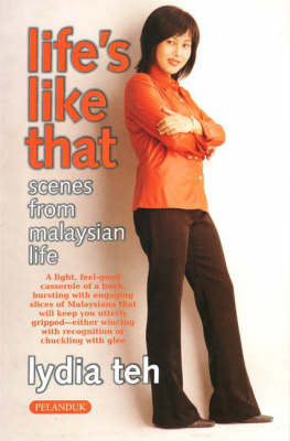 Life's Like That: Scenes from Malaysian Life (Paperback)