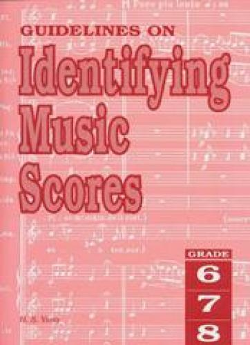 Guidelines on Identifying Music Scores Grades 6 to 8 (Sheet music)
