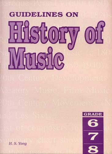 Guidelines on History of Music Grades 6 to 8 (Sheet music)