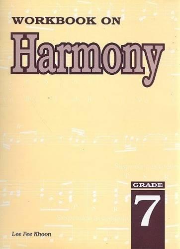 Workbook on Harmony: Grade 7 (Sheet music)