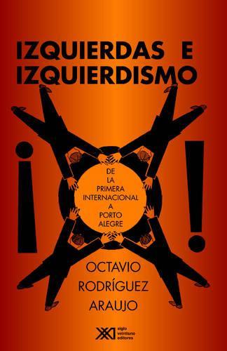 Izquierdas E Izquierdismo (Paperback)
