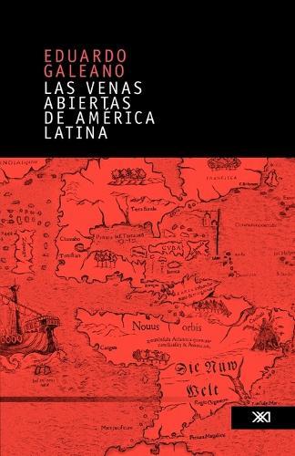 Las Venas Abiertas de America Latina (Paperback)