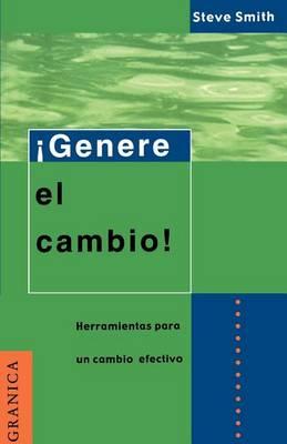 Genere El Cambino: Herramientas Listas Para La Administracion De Proyectos (Paperback)