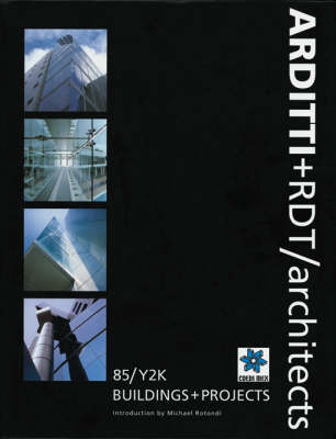 ARDITTI+RDT/Architects: 85/Y2K Buildings and Projects (Hardback)