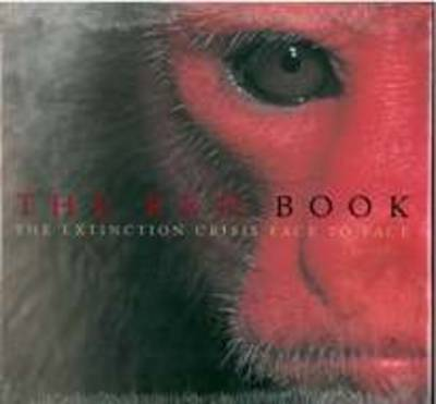 The Red Book: The Extinction Crisis Face to Face (Hardback)