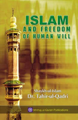 Islam and Freedom of Human Will (Paperback)
