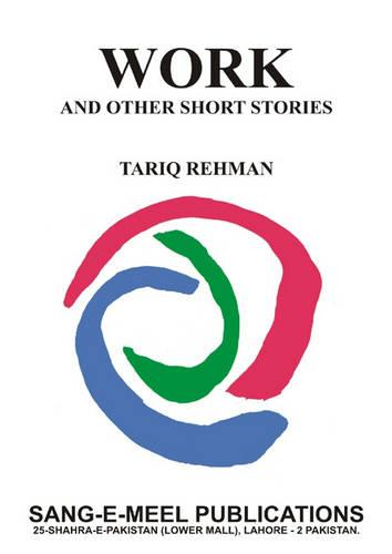 Work: And Other Stories (Hardback)