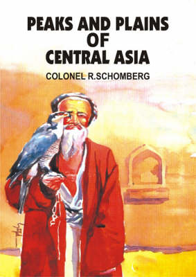 Peaks and Plains of Central Asia (Hardback)