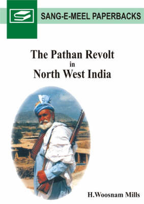 The Pathan Revolt in North West India (Hardback)
