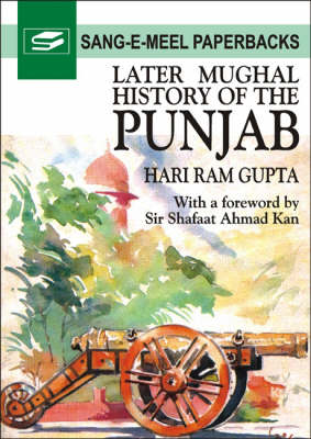 Later Mughal History of the Punjab (Paperback)