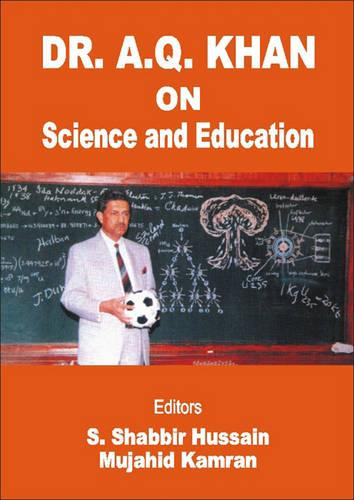 Dr. A. Q. Khan on Science and Education (Hardback)