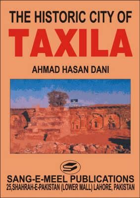 Historic City of Taxila (Hardback)