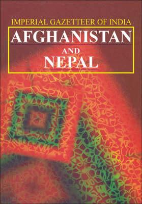 Afghanistan and Nepal: Imperial Gazetteer (Hardback)
