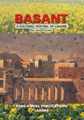 Basant: Culture Festival of Lahore (Hardback)