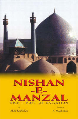Nishan-e-Manzal: Sign-Post of Salvation (Hardback)