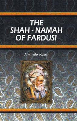 Shah Namah of Fardusi (Hardback)