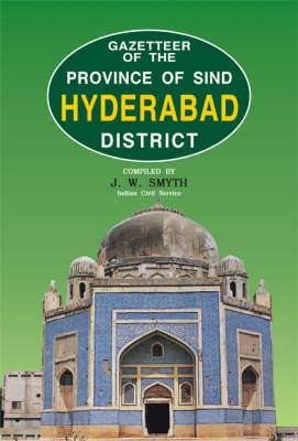 Gazetteer of the Hyderabad District (Hardback)