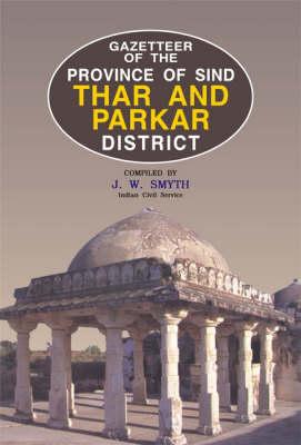 Gazetteer of the Thar and Parkar (Hardback)