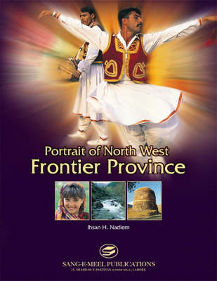 Portrait of North West Frontier Province (Hardback)