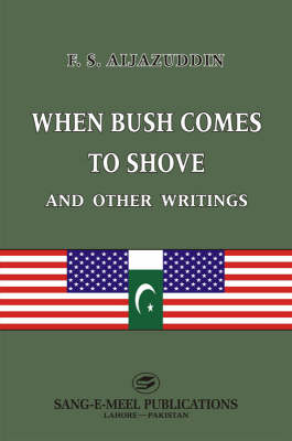 When Bush Comes to Shove and Other Writings (Hardback)