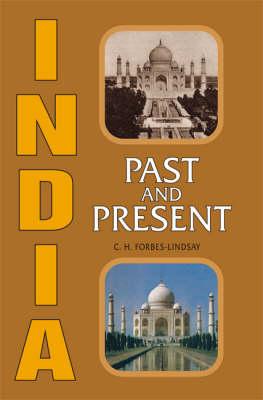 India, Past and Present (Hardback)