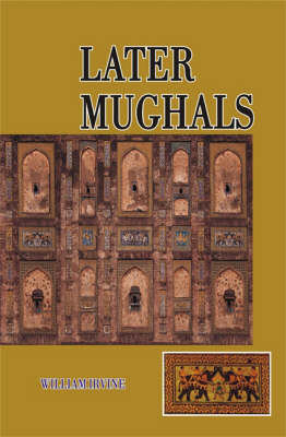 Later Mughals (Hardback)