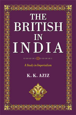The British in India: A Study in Imperialism (Hardback)