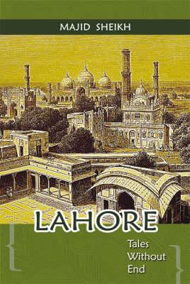Lahore: Tales without End (Hardback)