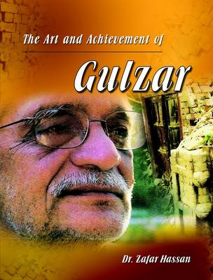 The Art and Achievement of Gulzar (Hardback)