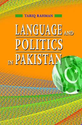 Language and Politics in Pakistan (Hardback)