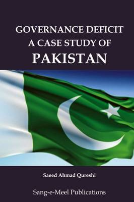 Governance Deficit a Case Study of Pakistan (Hardback)
