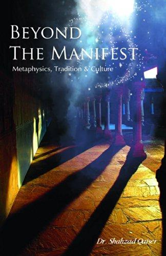 Beyond the Manifest: Metaphysics, Tradition and Culture (Hardback)