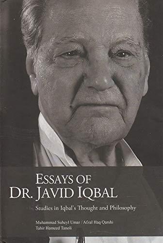 Essays of Dr Javid Iqbal: Studies in Iqbal Thought and Philosophy (Hardback)