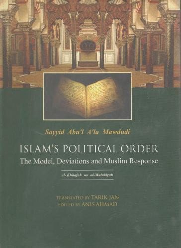 Islam's Political Order, The Models, Deviations and Muslim Response (Hardback)