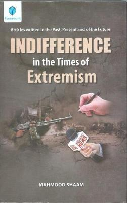 Indifference in the times of Extremism (Hardback)