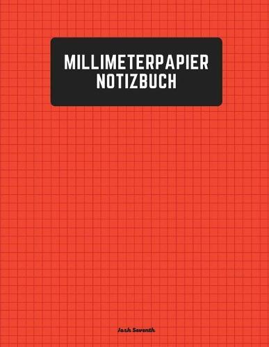 Millimeterpapier Notizbuch (Paperback)