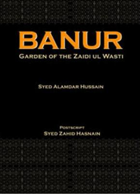 Banur: Garden of the Zaidi Ul Wasti (Hardback)