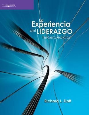 La experiencia del liderazgo (Paperback)