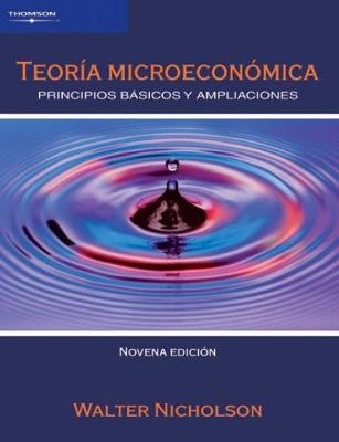 Teoria Microeconomica: Principios Basicos y Ampliaciones (Paperback)