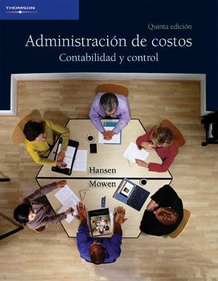 Administracion de costos: ADMINISTRACION DE COSTOS (Paperback)