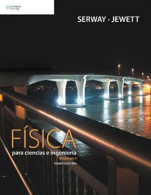 Fisica para Ciencias e Ingenieria: Volumen 1 (Paperback)
