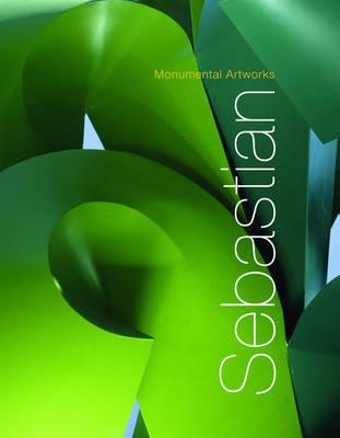 Sebastian: Monumental Works (Hardback)