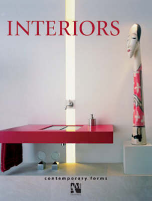 Interiors: Contemporary Forms (Hardback)