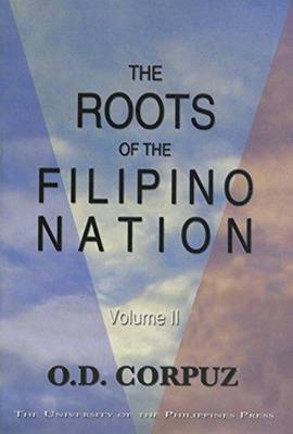 The Roots of the Filipino Nation, Volume II (Paperback)