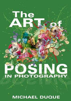 The Art of Posing in Photography (Paperback)