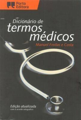 Dicionario de Termos Medicos: Portuguese Medical Dictionary (Paperback)