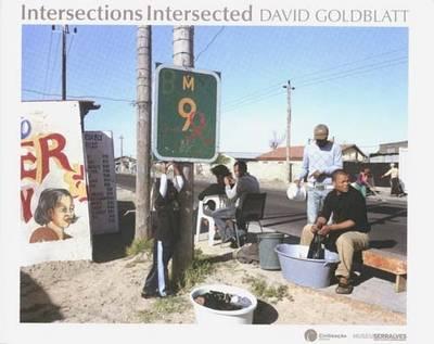 David Goldblatt: Intersections Intersected (Hardback)