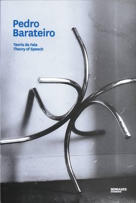 Pedro Barateiro: Theory of Speech (Paperback)