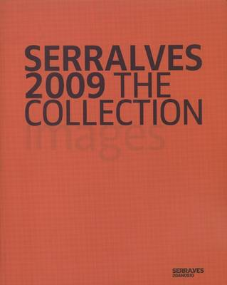 Serralves 2009: The Collection (Paperback)